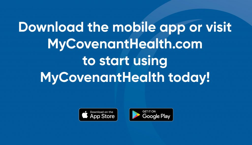 instructions on how to download the MyCovenantHealth app